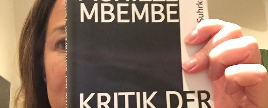Noch ein Buch der Stunde: Achille Mbembe: Kritik der schwarzen Vernunft