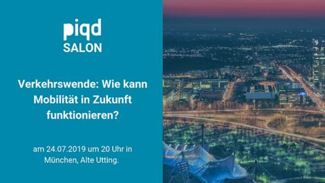 piqd Salon München: Verkehrswende – Mobilität der Zukunft | am 24. Juli 2019
