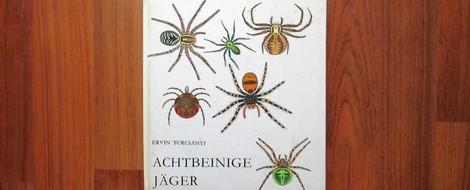 """Kinderbücher 17: """"Achtbeinige Jäger"""", illustriert von László Réber"""