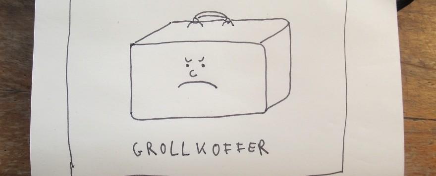 Grollkoffer im Paradies
