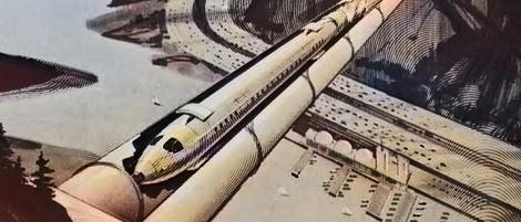 Der Hyperloop und seine Vorfahren: Eine Zeitreise durch Transport-Konzepte aus über 200 Jahren