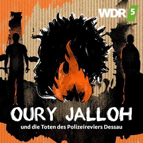 Es kann nicht sein, was nicht sein darf: Oury Jalloh und das Versagen der Justiz
