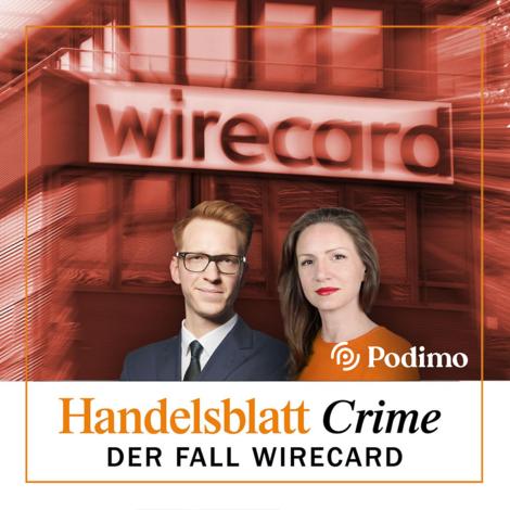 Wirecard: Podcast-Serie über einen sagenhaften Betrug