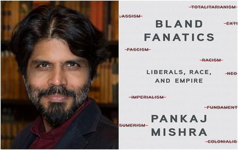 Pankaj Mishra über die blinden Flecken der westlichen Welt