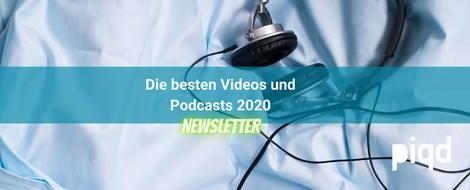 Die besten Video- und Podcastpiqs 2020