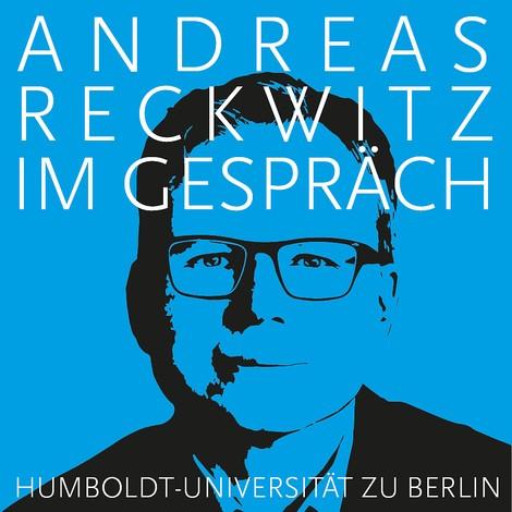 Andreas Reckwitz und seine Theorie der Moderne