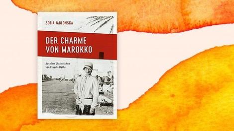 Bücherbox – frische Bücher: Der Charme von Marokko