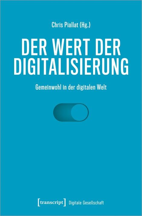 Der Wert der Digitalisierung: Gemeinwohl in der digitalen Welt
